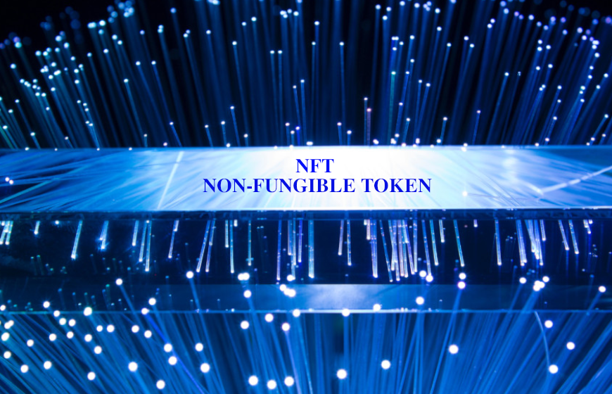NFT or Non-Fungible Token Defined