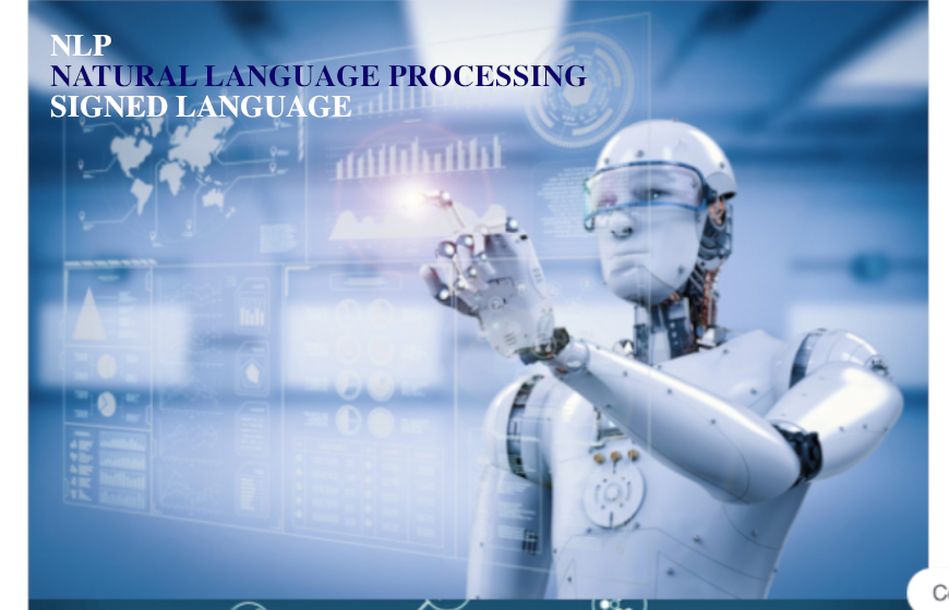 What is NLP? Usage of Signed Language in NLP
